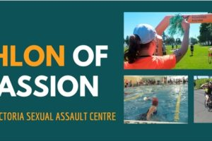 2018 Triathlon of Compassion , fundraiser for the Victoria Sexual Assualt Centre. Image of a woman in an orange t-shirt standing by the finish line. Image of a person swimming in a pool. Image of a cyclist on a bike. Vcitoria Sexual Assault Logo and Human Powered Racing logo.